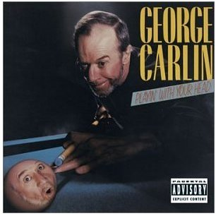 George Carlin Comedy Record - Playin with your Head